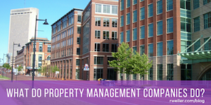 What Do Property Management Companies Do?
