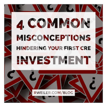 Commercial Real Estate Investment Misconceptions