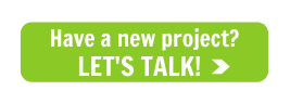 Have a New Project? LET'S TALK